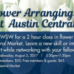 Join TXWSW Austin for an evening of Networking & Flower Arranging