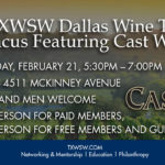 Join TXWSW Dallas Wine for a Wine Tasting Evening with Cast Wines