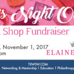 Please join TXWSW Houston for a GIRLS NIGHT OUT SIP 'n' SHOP FUNDRAISER