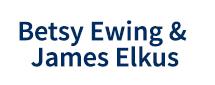 Betsy Ewing & James Elkus