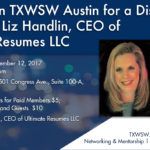 Please join TXWSW Austin for a Resume Workshop featuring Liz Handlin, CEO of Ultimate Resumes LLC
