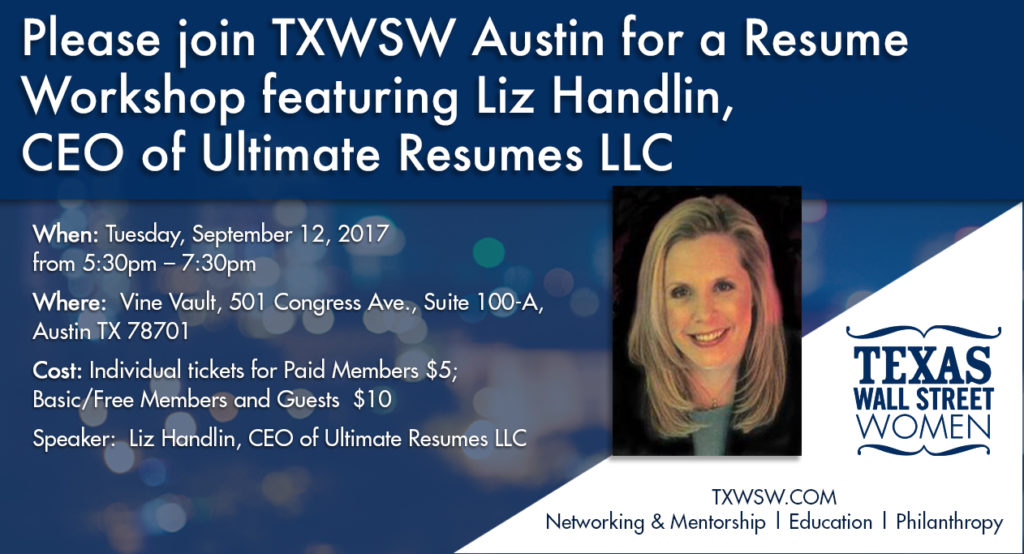 please join txwsw austin for a resume workshop featuring liz handlin  ceo of ultimate resumes