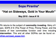 Sopa Piranha on Commodities – from May 12th Panel Event