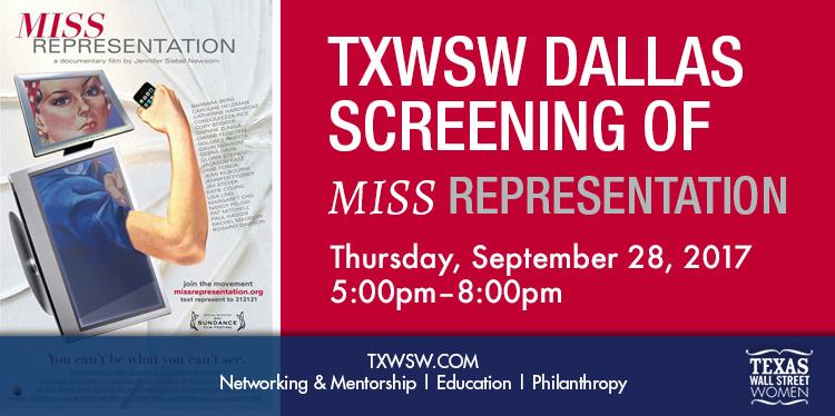 Miss Representation, Dallas, TXWSW