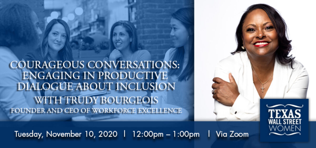 Courageous Conversations- Engaging in Productive Dialogue about Inclusion rev 2