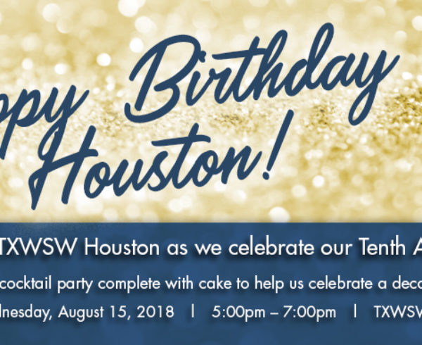 TXWSW, Houston 10th anniv