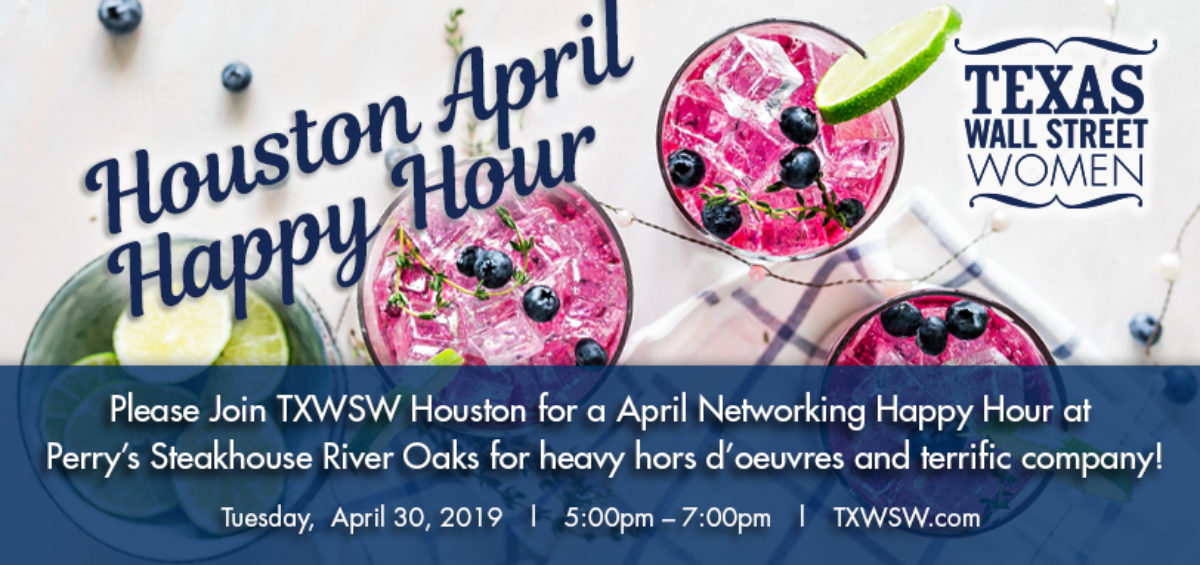 Please Join TXWSW Houston for a April Networking Happy Hour! TXWSW