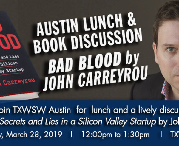 Lunch & Book Discussion – Bad Blood by John Carreyrou