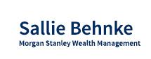 Sallie Behnke —Morgan Stanley Wealth Management