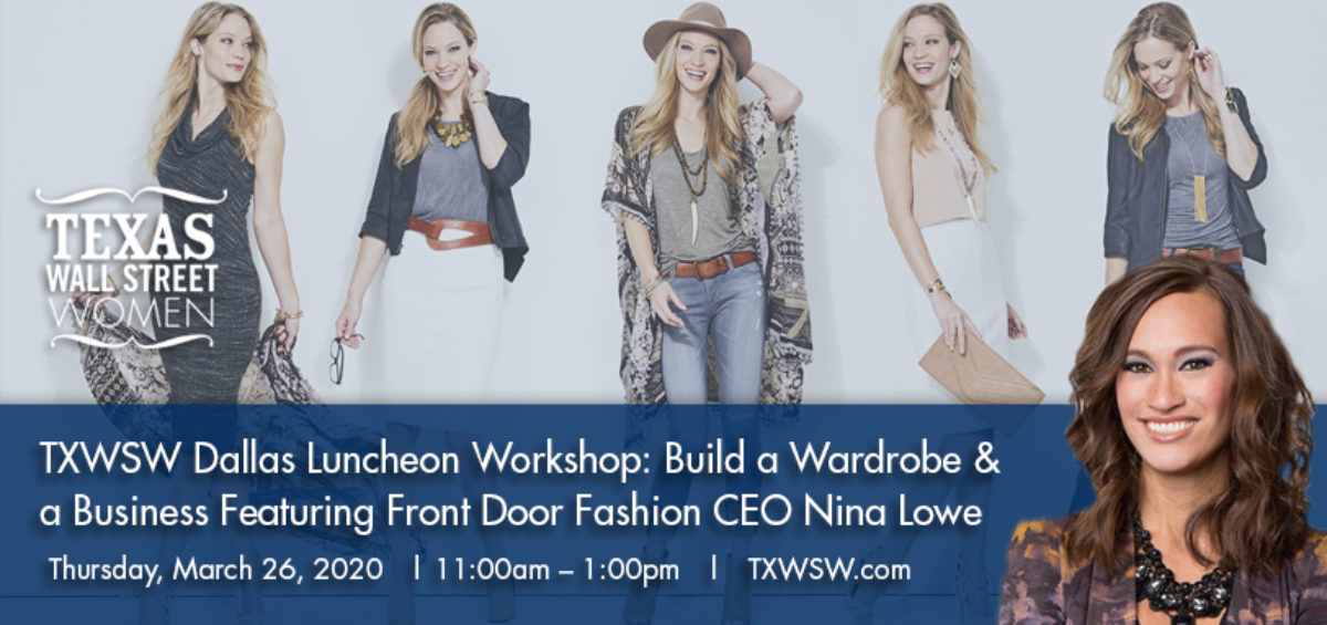 TXWSW Dallas Luncheon Workshop: Build a Wardrobe & a Business Featuring Front Door Fashion CEO Nina Lowe