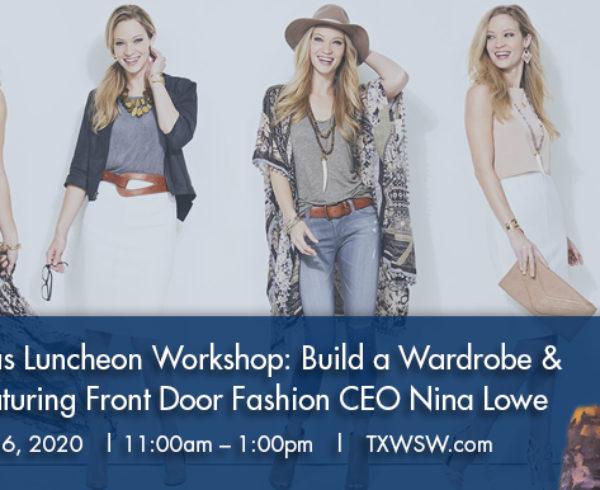 TXWSW Dallas Luncheon Workshop: Build a Wardrobe & a Business Featuring Front Door Fashion CEO Nina Lowe
